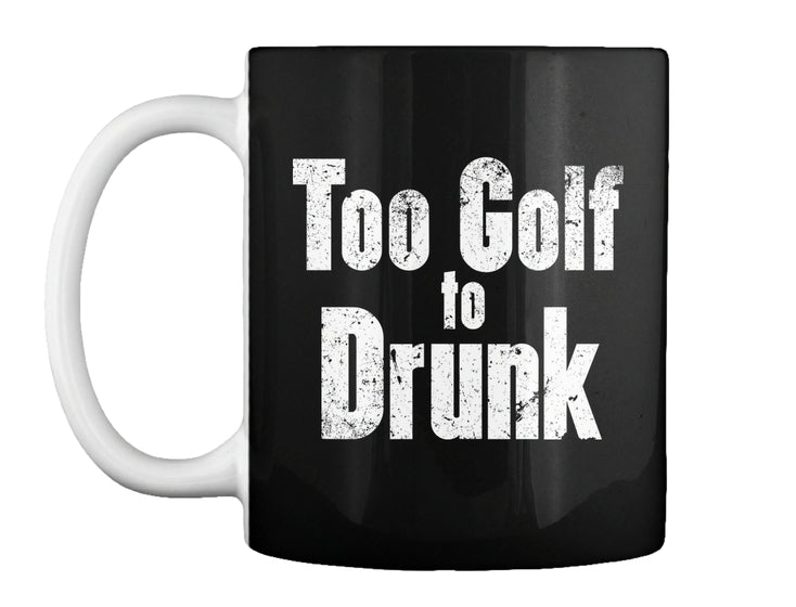 Too Golf to Drunk