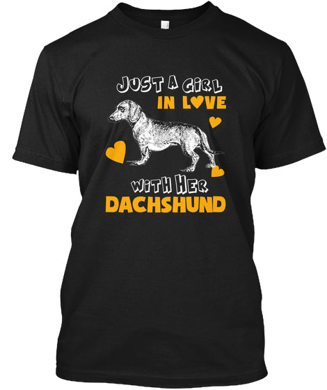 Funny Pet Tee Love With Her Dachshund