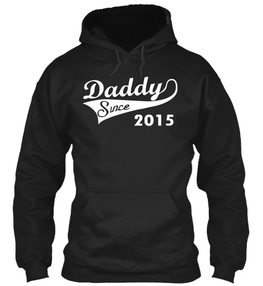 Daddy Since 2015 - Mens Funny