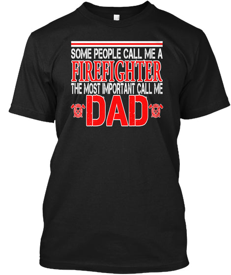 Firefighter Dad Shirt