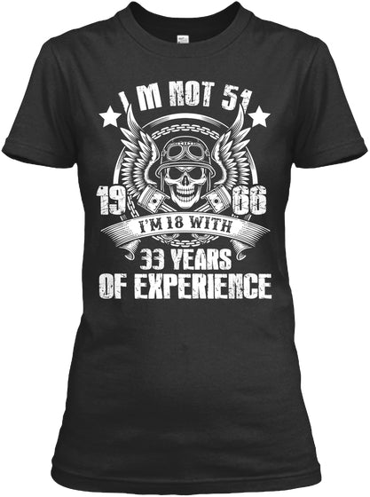 Not 51 I'm 18 with 33years of experience