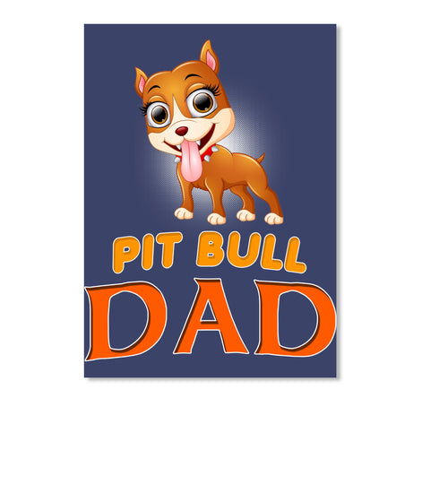 Funny Pit Bull Dad