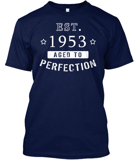 Born in 1953 Shirt - Birthday Year 1953