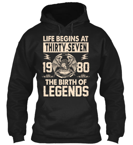 Life Begins At Thirty Seven - 1980 The Birth Of Legends - Born in 1980