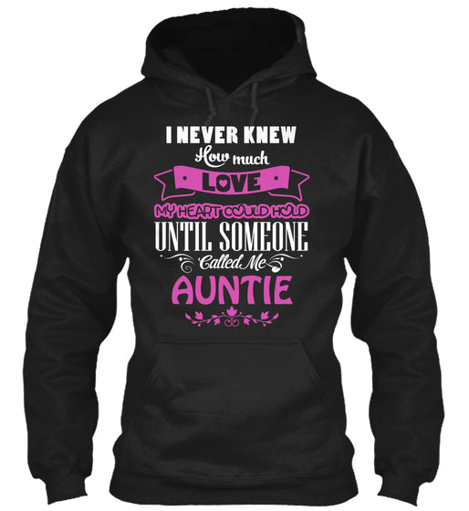 I NEVER KNEW HOW MUCH LOVE - AUNTIE