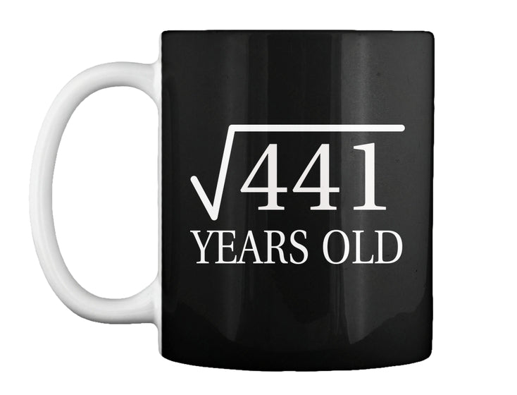 21 Years Old - The Birth Gifts Mug
