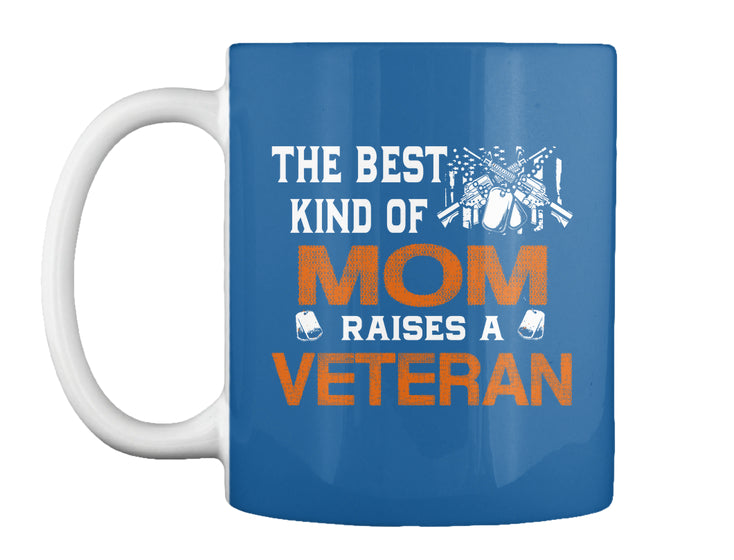 The Best Kind Of Mom Raises A Veteran