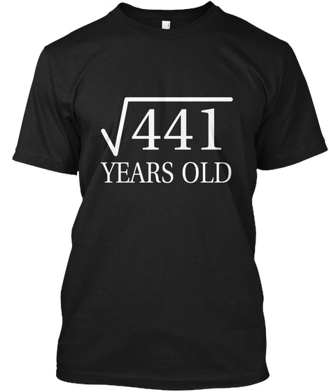 21 Years Old - The Birth Gifts T-Shirt
