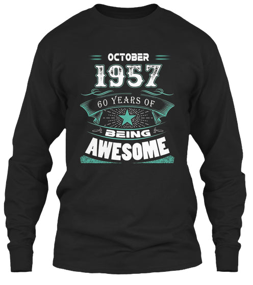 October 1957 60 Years Of Being Awesome