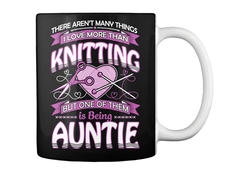 I Love KNITTING and Being AUNTIE