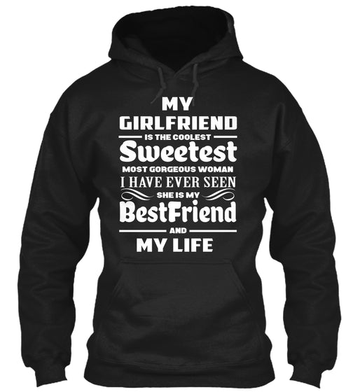 MY GIRLFRIEND IS MY LIFE