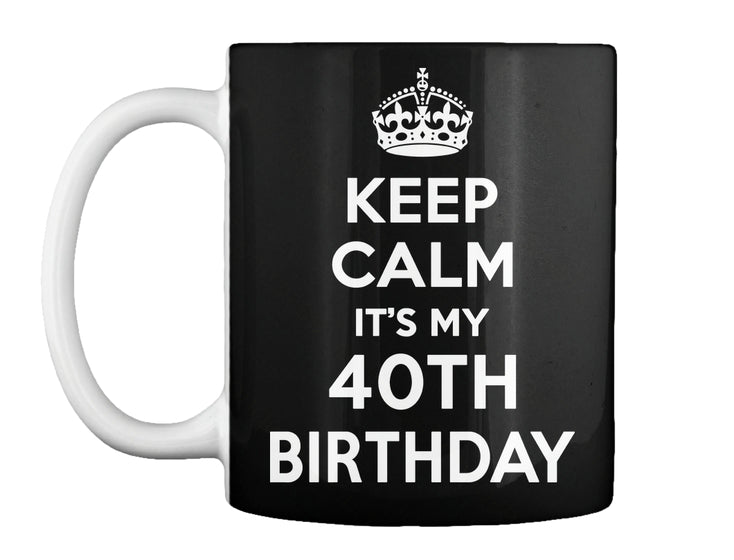 Keep Calm 40th Birthday Gift Ideas Men