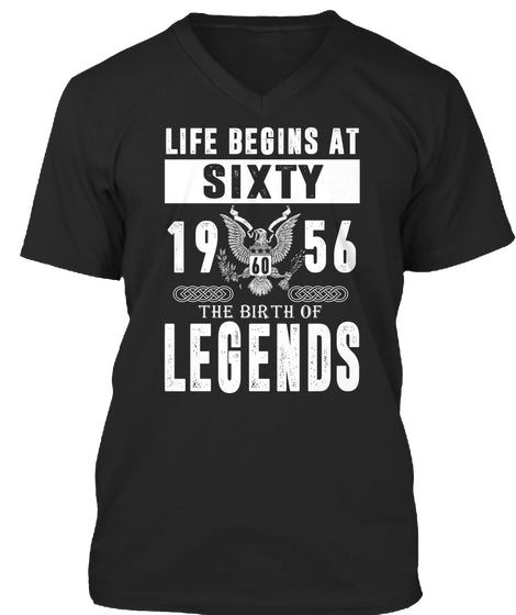 Life Begins At 60 - The Birth Of Legends - 60th Birthday Gift T-Shirts