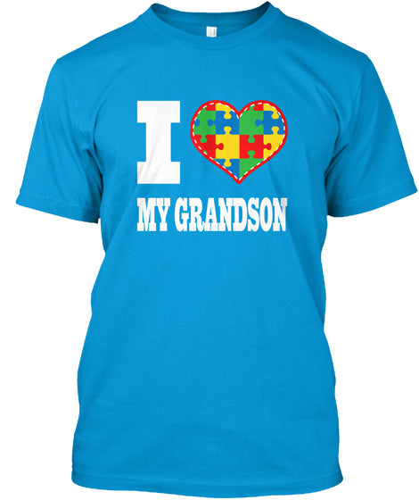I Love My Grandson With Autism