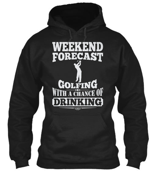 WEEKEND FORECAST GOLFING T SHIRTS