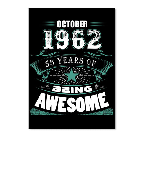 OCTOBER 1962-55 Years Of Being Awesome