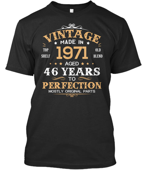 Vintage Made In 1971 Aged 46 Years Tee