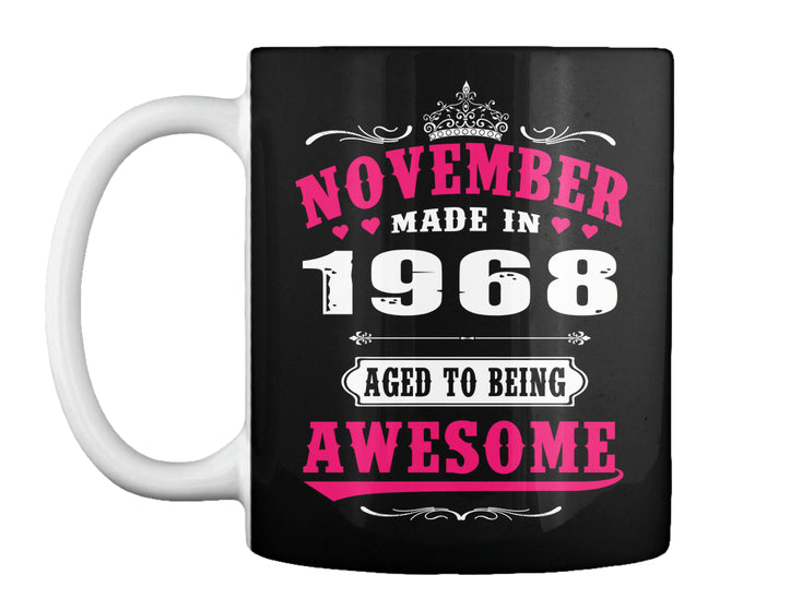1968 November age to being awesome