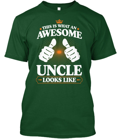 What An Awesome Uncle Looks Like