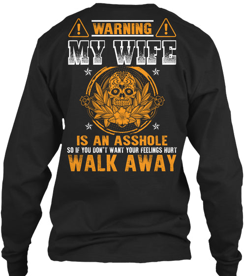 WARNING MY WIFE IS ...