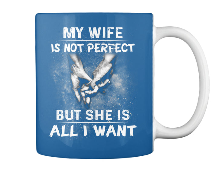 MY Wife is not perfect
