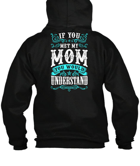 If you met my mom #Mothersday2017