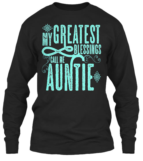 My Greatest Blessings Call Me Auntie