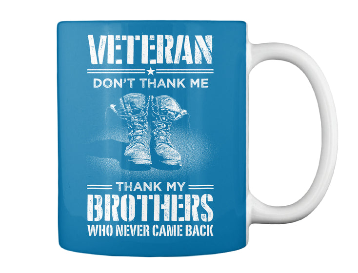 BEST Seller Veteran Don't Thank Me