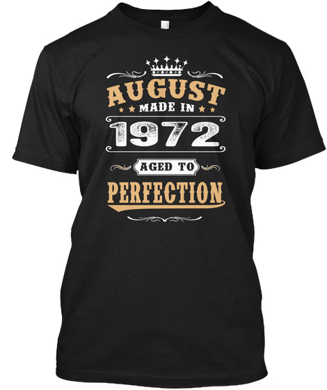 1972 August Aged to Perfection