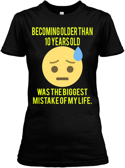 Becoming older than 10 years old