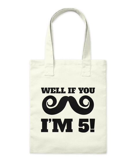 Well If You Mustache I'm 5 Funny 5th Birthday