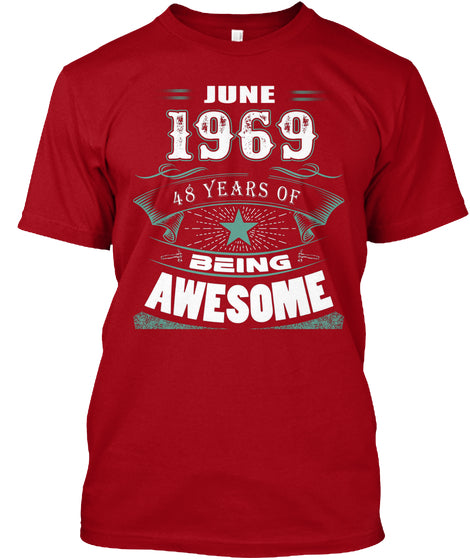 JUNE 1969-48 Years Of Being Awesome