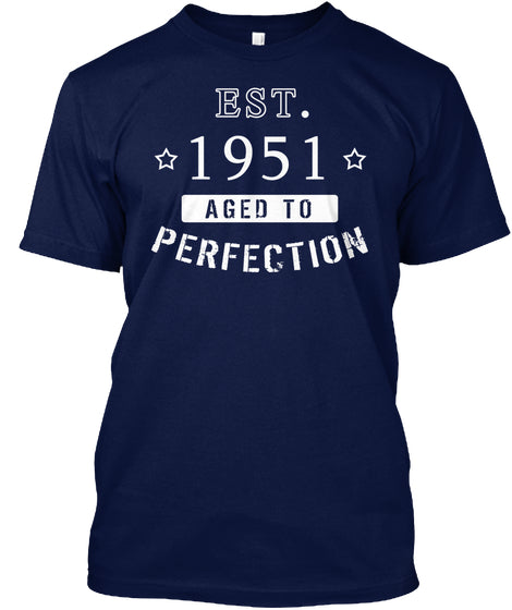 Born in 1951 Shirt - Birthday Year 1951