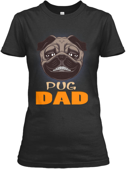 Funny Pug Smiling Dad Dog