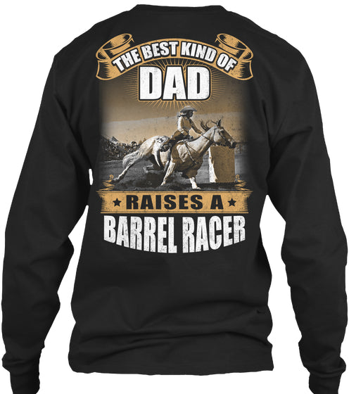 BARREL RACER'S DAD - LIMITED EDITION