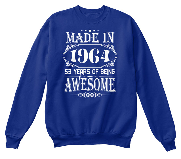 MADE IN 1964 - 53th BIRTHDAY