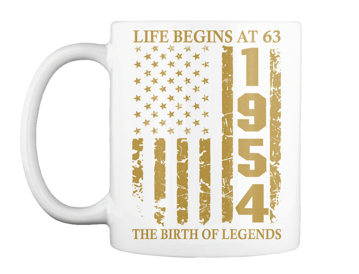 Life Begins At 63 1954 The Birth Of Legends Birthday Gift