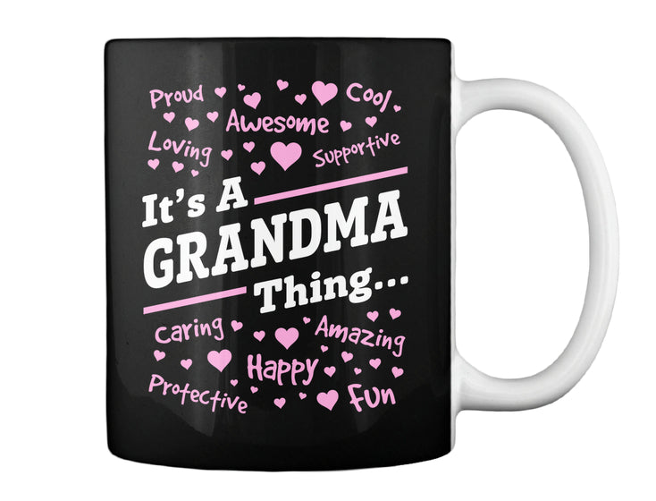 IT'S A GRANDMA THING...