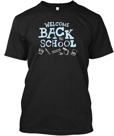 Welcome Back To School T Shirt