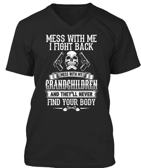 Dont Mess With My Grandkids