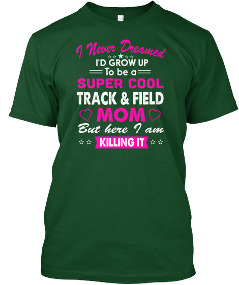 Super Cool Track and Field Mom T Shirt