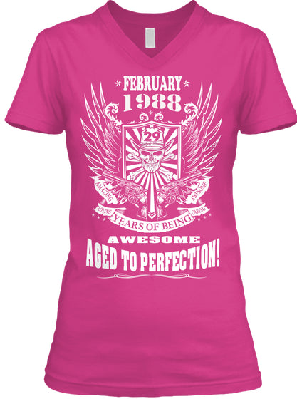 February 1988 - 29 Years Of Being AWESOME - Aged To Perfection - 29th Birthday Gift T-Shirt