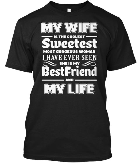 MY WIFE IS MY LIFE