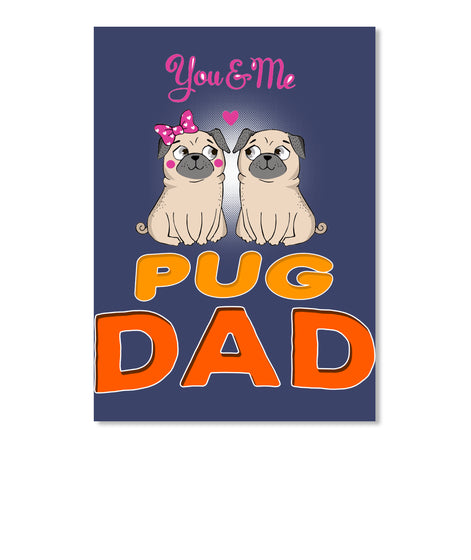 Funny Pug And Lettering Dad