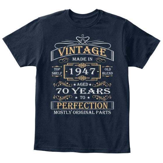 Vintage Age 70 Years 1947 Perfect 70th Birthday Gift