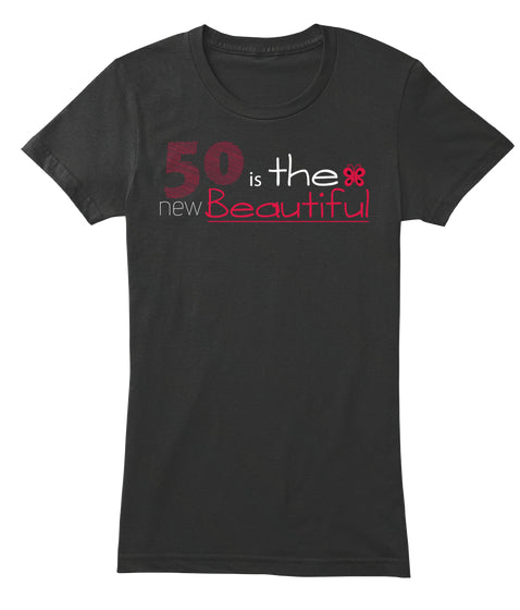 50 is the New Beautiful Pink