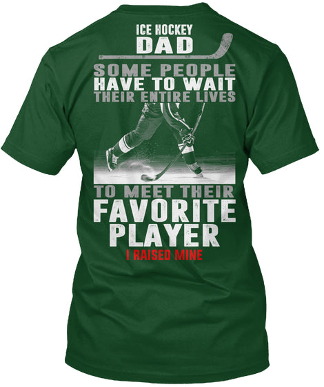 ICE HOCKEY DAD - LIMITED EDITION