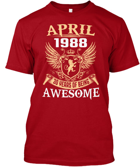 April 1988 30 Years Of Being Awesome