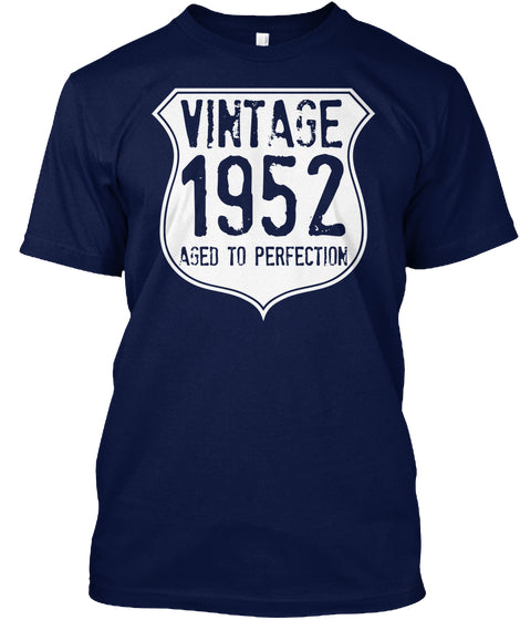 Vintage 1952 Aged To Perfection Birthday Gift T-Shirt