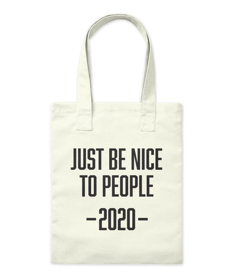 JUST BE NICE 2020 - TOTE